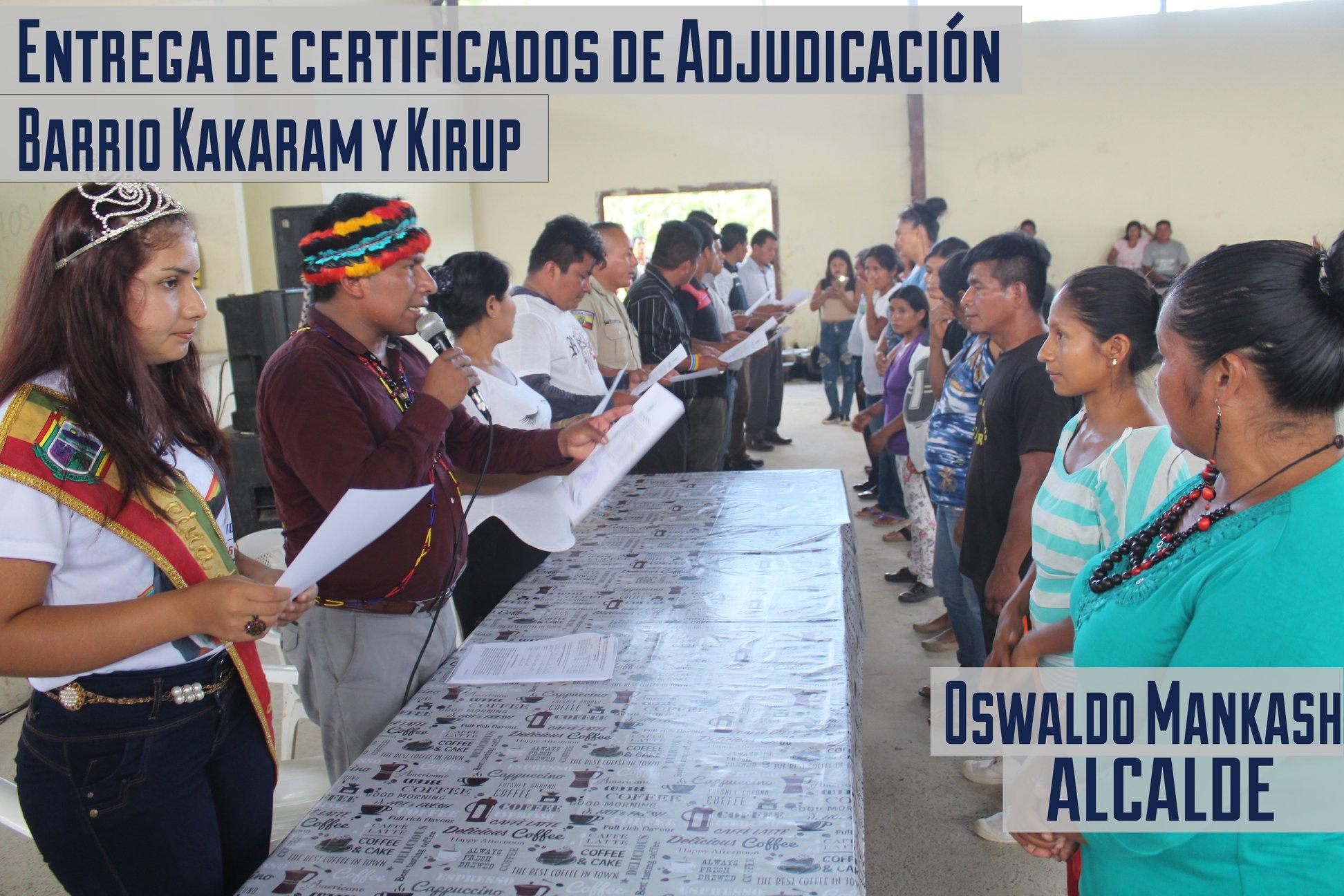 ENTREGA DE CERTIFICADOS DE ADJUDICACIÓN BARRIO KAKARAM Y KIRUP