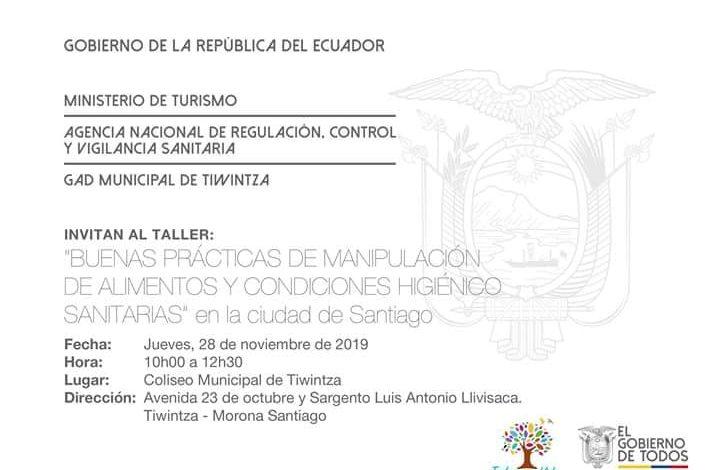 El Ministerio Turismo Ecuador, ARCSA y el GAD Tiwintza, invitan a participar del taller de «BUENAS PRÁCTICAS DE MANIPULACIÓN DE ALIMENTOS Y CONDICIONES HIGIÉNICO SANITARIAS»